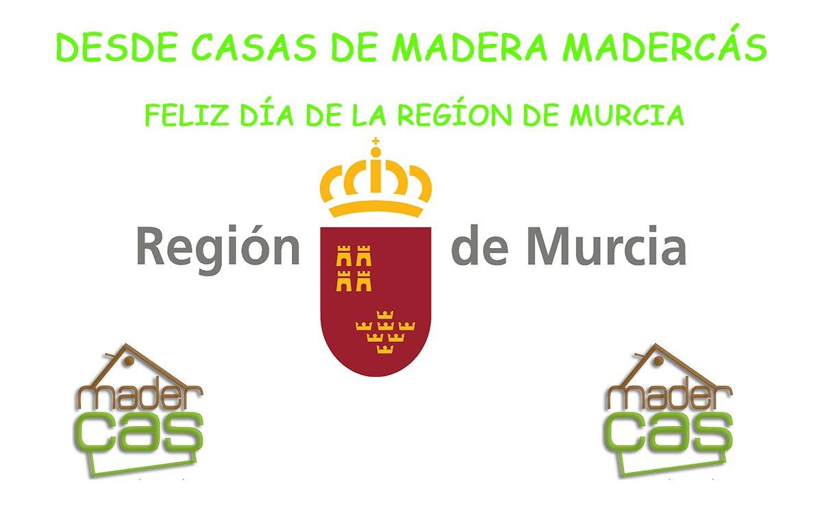 Feliz d a de la regi n de murcia madercas for Casas de madera murcia